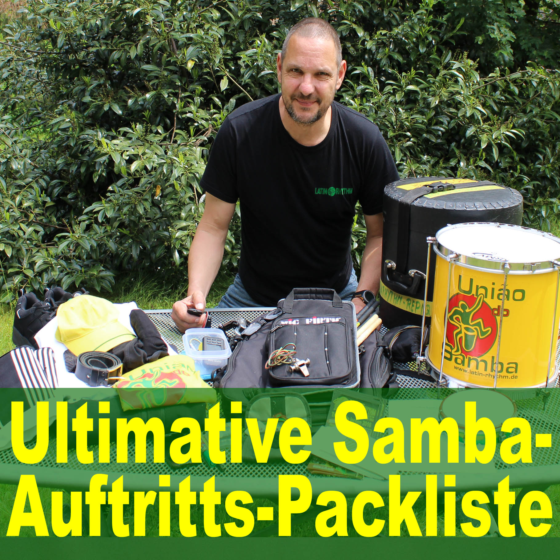 Die ultimative Samba-Auftritts-Packliste