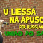 Uniao do Samba, U Liessa na Apuschke