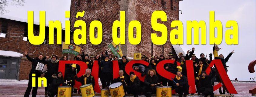 Uniao do Samba in Russia