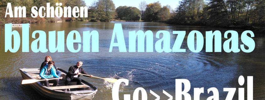 Go-Brazil Video Am schönen blauen Amazonas