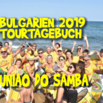 Uniao do Samba Bulgarientour 2019 Reisetagebuch